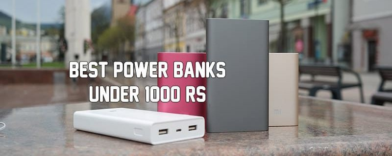 Top 5 Best Power Banks in India Under 1000 Rs