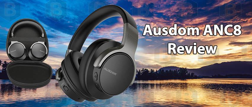 AUSDOM ANC8 Review