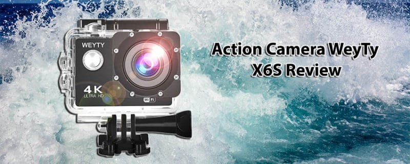Action Camera WeyTy X6S Review