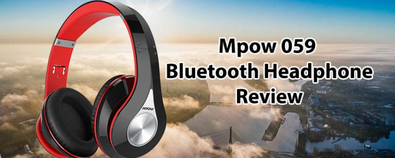 Mpow 059 Review – Over Ear Bluetooth Headphone
