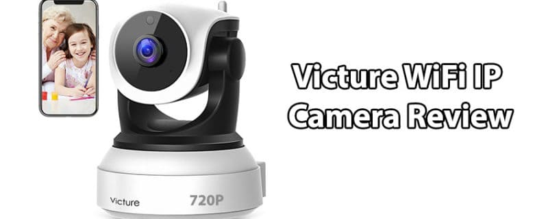Victure WiFi IP Camera Review – Security Surveillance Camera