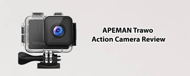 APEMAN Trawo Action Camera Review